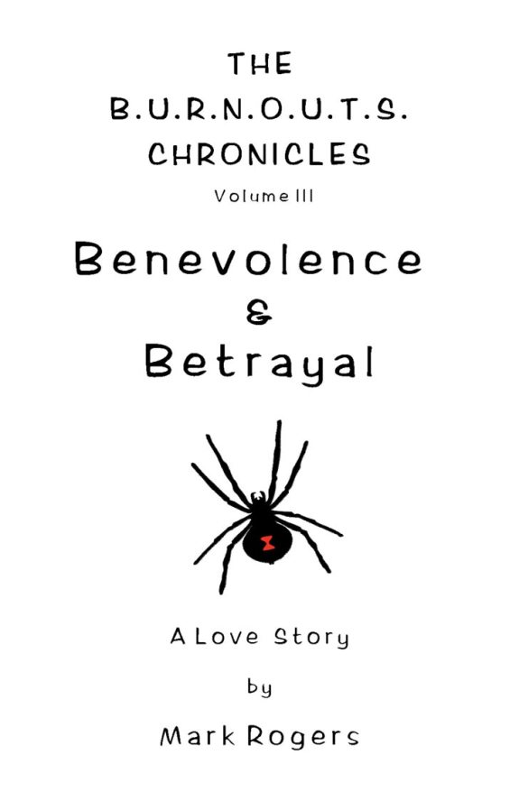 Front Cover for Benevolence & Betrayal (book 3)